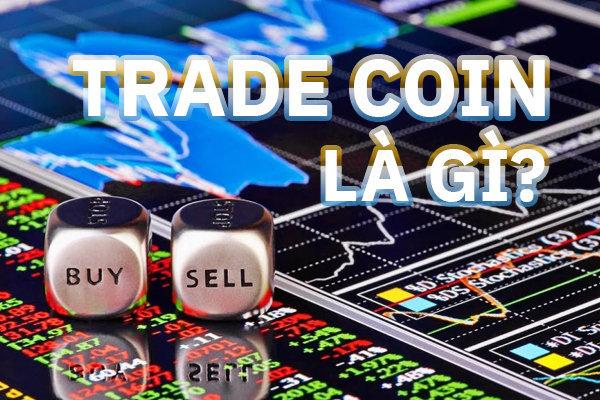 Trade coin vỡ lòng